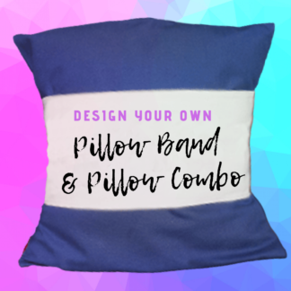 Custom Design Your Own Pillow Band & Pillow Combo By Cr8tive Release Gifts