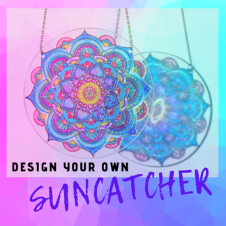 CUSTOM DESIGN YOUR OWN SUNCATCHER BY CR8TIVE RELEASE GIFTS