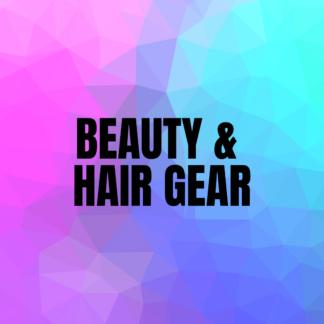 Beauty & Hair Gear