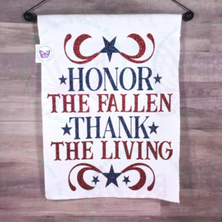 HONOR THE FALLEN THANK THE LIVING GARDEN FLAG BY CR8TIVE RELEASE GIFTS