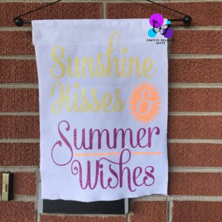 SUNSHINE KISSES & SUMMER WISHES GARDEN FLAG BY CR8TIVE RELEASE GIFTS
