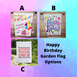 Happy Birthday Garden Flag by Cr8tive Release Gifts