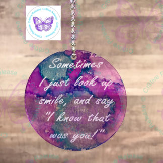 I Know That Was You Memorial Suncatcher by Cr8tive Release Gifts