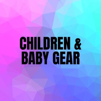 Children & Baby Gear