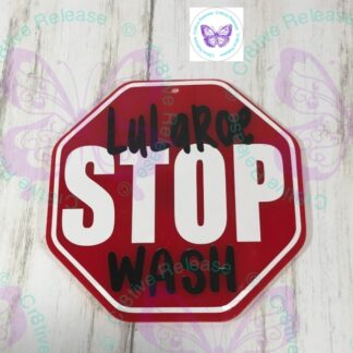 STOP LULAROE ACRYLIC WASHER MAGNET BY CR8TIVE RELEASE GIFTS