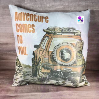 ADVENTURE COMES TO YOU PILLOW BY CR8TIVE RELEASE GIFTS