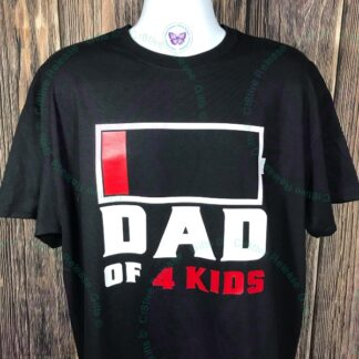 LOW BATTERY DAD OF 4 KIDS T-SHIRT BY CR8TIVE RELEASE GIFTS