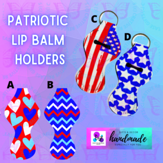 PATRIOTIC LIP BALM HOLDERS BY CR8TIVE RELEASE GIFTS
