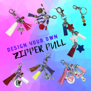 CUSTOM DESIGN YOUR OWN ZIPPER PULL BY CR8TIVE RELEASE GIFTS